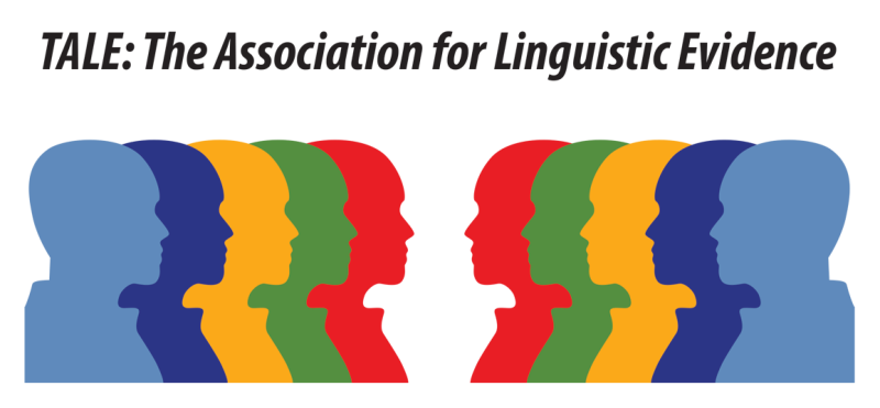 TALE: The Association for Linguisting Evidence